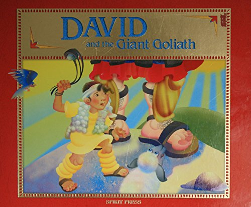 David and the Giant Goliath: Adapted by Tess