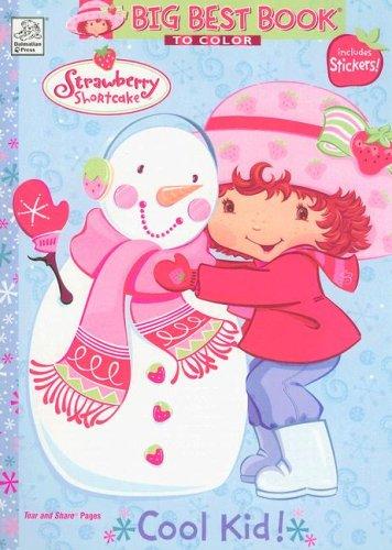 9781403716002: Strawberry Shortcake: Cool Kid! with Sticker