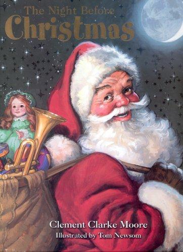 The Night Before Christmas: Clement Clark Moore, Tom Newsom (Illustrator)