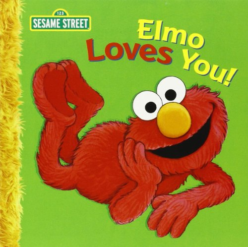 9781403716941: Elmo Loves You! (Sesame Street)