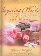 Inspiring Words from the Psalms for Moms