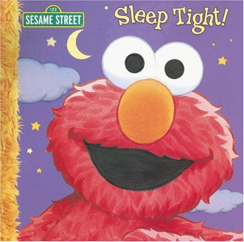 9781403721846: Sleep Tight! (Sesame Street)