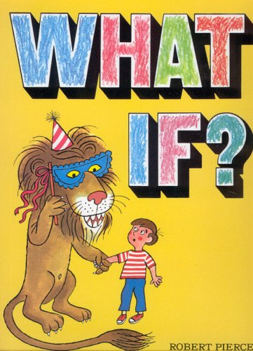 What If? 9781403723505 Book by Pierce, Robert