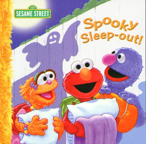 Spooky Sleep-out! (Sesame Street (Dalmatian Press)) (1403724326) by Eric Suben; P. J. Shaw