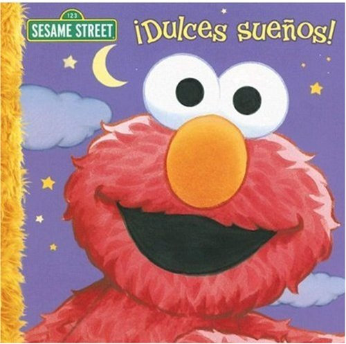 Dulces Sueños! (Sesame Street (Dalmatian Press)) (Spanish Edition) (1403726892) by Constance Allen