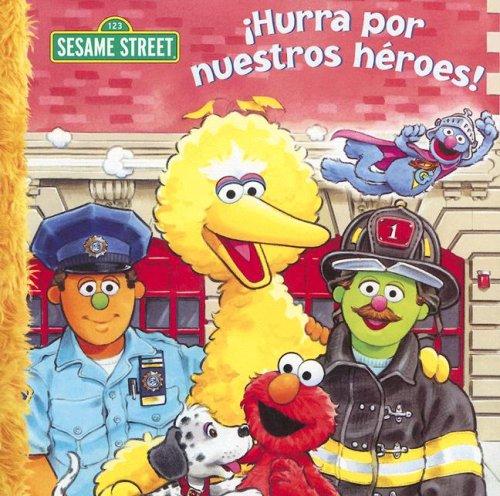 9781403726926: Hurra Por Nuestros Heroes! (Sesame Street (Dalmatian Press)) (Spanish Edition)