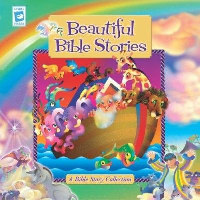 Beautiful Bible Stories (A Bible Story Collection): Adapted by: Tess