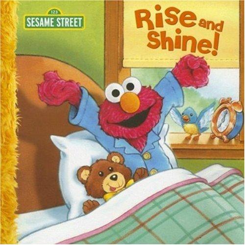9781403732330: Rise and Shine! (Sesame Street)