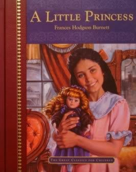 A Little Princess (The Great Classics for: Burnett, Frances Hodgson;