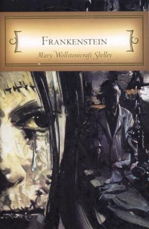 Frankenstein: Unabridged and Annotated (Dalmatian Press Classics): Mary Wollstonecroft Shelley,
