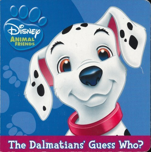 9781403740267: The Dalmatians' Guess Who? (Disney Animal Friends)