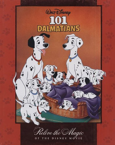 9781403742667: 101 Dalmatians- Relive The Magic Of The Disney Movie (Classic Storybook)