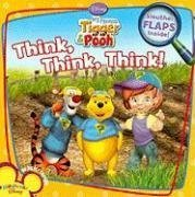 9781403750211: Think! Think! Think! (My Friends Tigger & Pooh)
