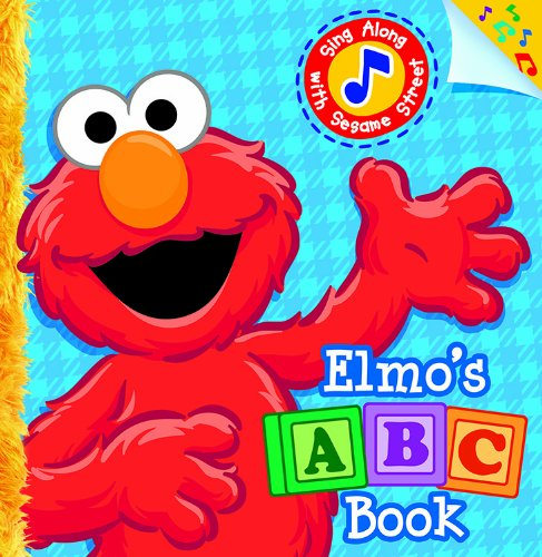 Elmo's ABC Book: Sing Along with Sesame Street (Sesame Street (Dalmatian Press)) (1403751072) by Sarah Albee