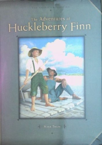 9781403752116: The Adventures of Huckleberry Finn (Grand Collection) (Great Classics for Children)