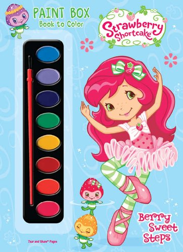 9781403760029: Berry Sweet Steps [With Paint Brush and Paint] (Strawberry Shortcake (Dalmatian Press))