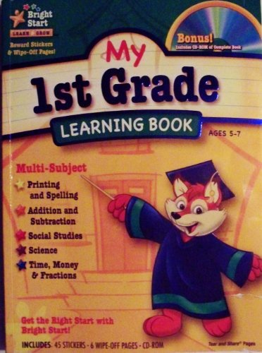9781403766342: My 1st Grade Learning Book (Bright Start) (ages 5 - 7) by Bright Start (2011) Paperback