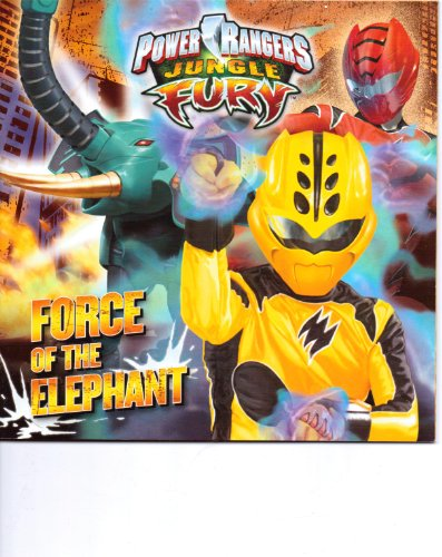 9781403774590: Power Rangers Jungle Fury Force of the Elephant
