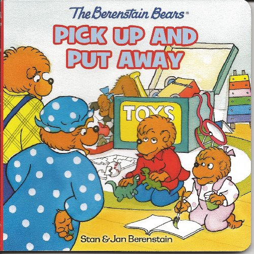9781403777539: Berenstain Bears Pick Up and Put Away