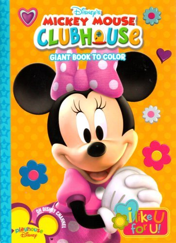 9781403781086: Disney's Mickey Mouse Clubhouse Giant Book to Color ~ I Like U For U!