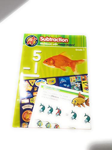 Subtraction Workbook with Reward Stickers Grade 1: Let's Grow Smart