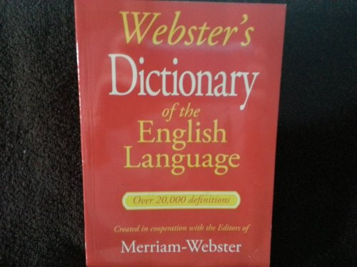 Webster's Dictionary of the English Language (Over 20,000 Definitions): Merriam-Webster