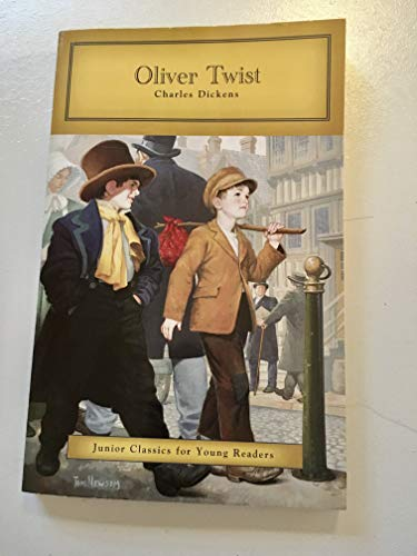 Oliver Twist (Junior Classics for Young Readers): Charles Dickens
