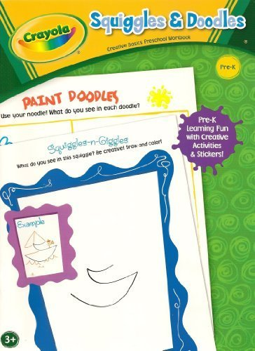 9781403795458: Crayola Squiggles & Doodles - Preschool / Pre-K Workbook