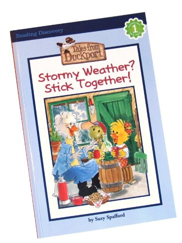 9781403796561: Stormy Weather? Stick Together (Tales from Duckport, Reading Level 1)
