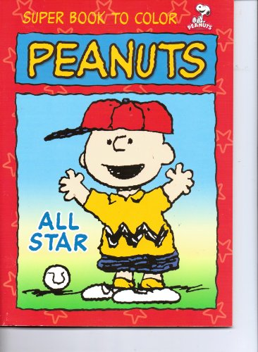 9781403799944: Peanuts Super Book to Color ~ All Star (Snoopy & Charlie Brown)