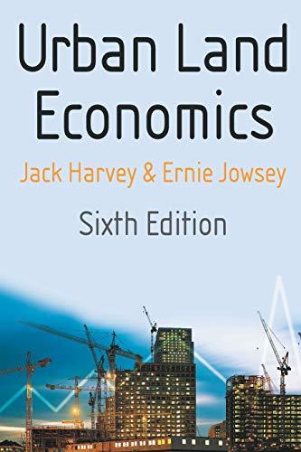 Urban Land Economics: Harvey, Ernie