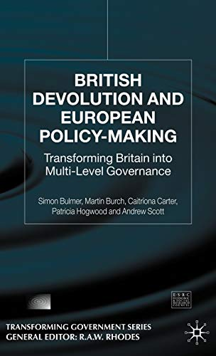9781403900104: British Devolution and European Policy-Making: Transforming Britain into Multi-level Governance (Understanding Governance)