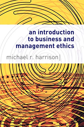 9781403900166: An Introduction to Business and Management Ethics