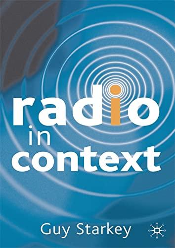 9781403900234: Radio in Context