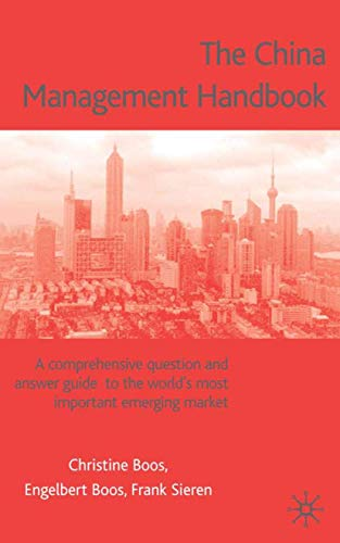 9781403900241: China Management Handbook: The Comprehensive Question and Answer Guide to the World's Most Important Emerging Market