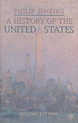 9781403900296: A History of the United States (Palgrave Essential Histories)