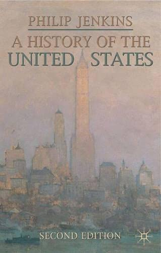 9781403900302: A History of the United States: Second Edition