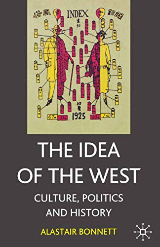 9781403900340: The Idea of the West: Culture, Politics and History