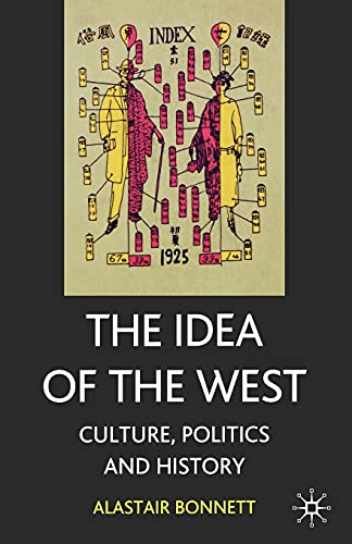 9781403900357: The Idea of the West: Culture, Politics and History