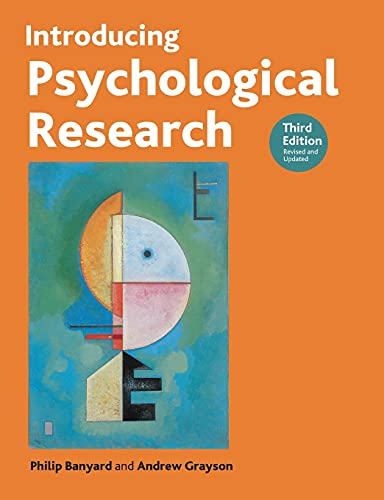 Introducing Psychological Research: Third Edition: Philip Banyard, Andrew