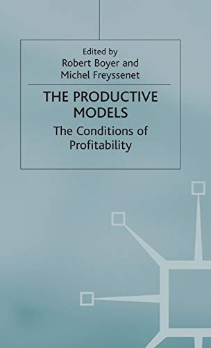 9781403900722: The Productive Models: The Conditions of Profitability
