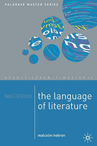 9781403900777: Mastering the Language of Literature (Macmillan Master Series)
