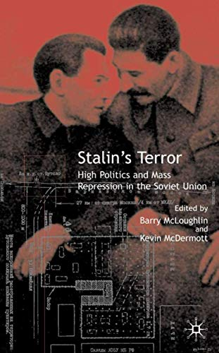 9781403901194: Stalin's Terror: High Politics and Mass Repression in the Soviet Union