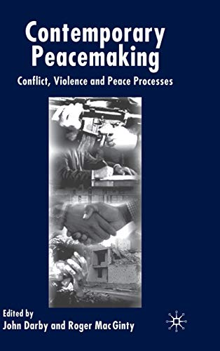 9781403901385: Contemporary Peace Making: Conflict, Violence and Peace Processes