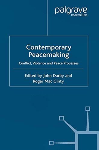 9781403901392: Contemporary Peace Making: Conflict, Violence and Peace Processes