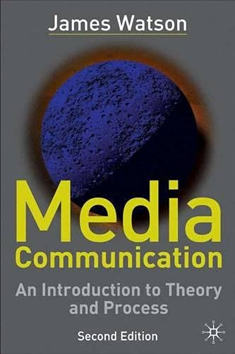 9781403901491: Media Communication: An Introduction to Theory and Process
