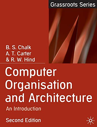 9781403901644: Computer Organisation and Architecture: An Introduction (Grassroots)