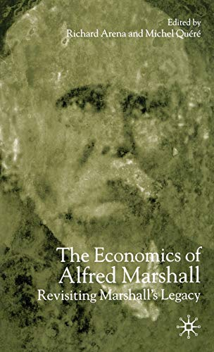 9781403901682: The Economics of Alfred Marshall: Revisiting Marshall's Legacy