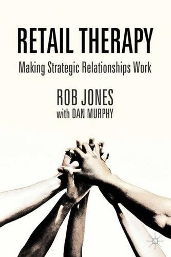 9781403901712: Retail Therapy: Making Strategic Relationships Work