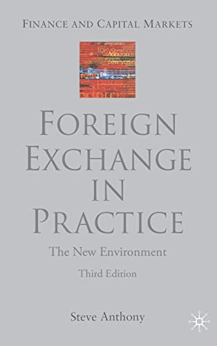 9781403901743: Foreign Exchange in Practice: The New Environment